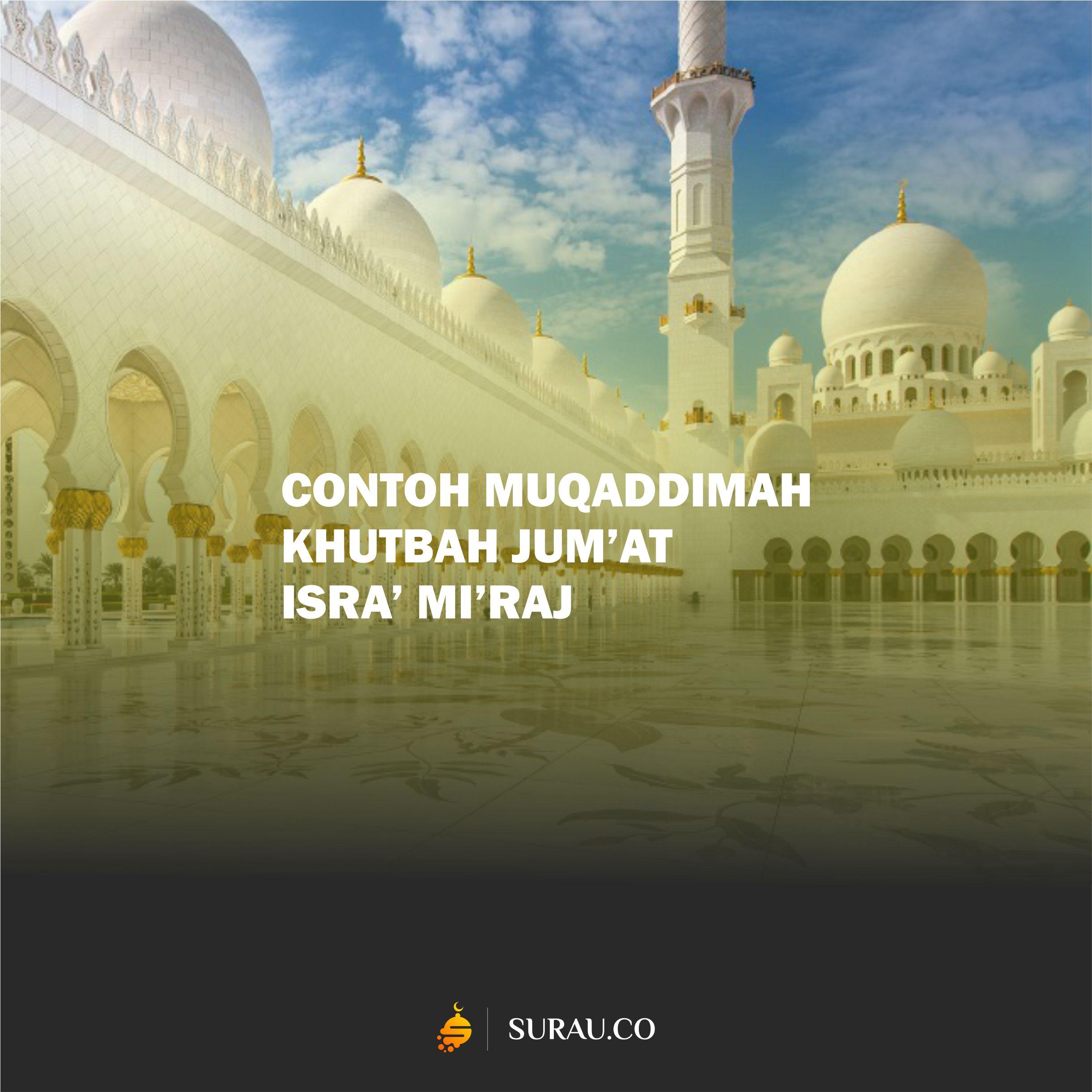 SURAU contoh khutbah muqaddimah isra miraj