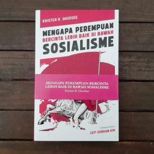 Buku Mengapa Perempuan Bercinta Lebih Baik Di Bawah Sosialisme