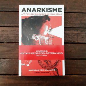 Buku Anarkisme Apa yang Sesungguhnya Diperjuangkan