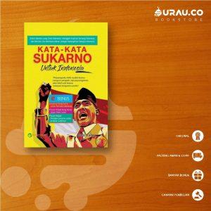 Buku Buku Kata Kata Sukarno untuk Indonesia