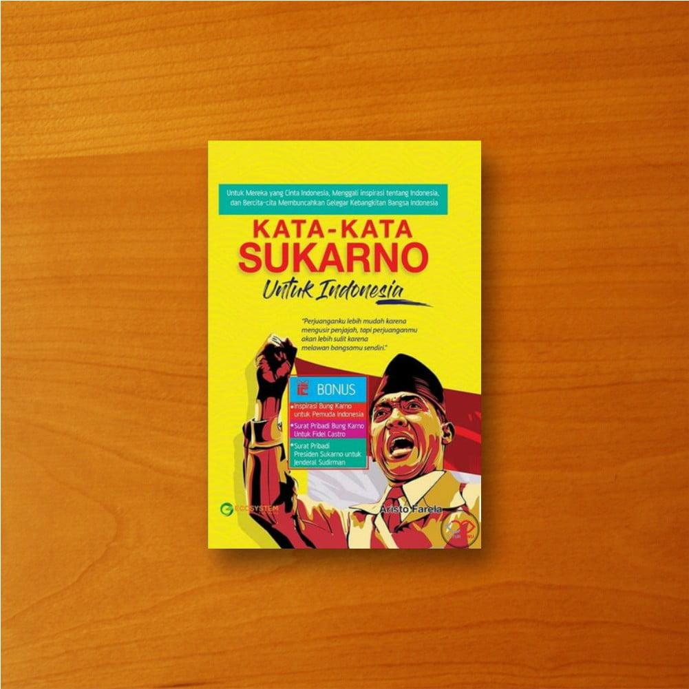 Buku Kata Kata Sukarno untuk Indonesia