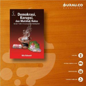 Buku Demokrasi Korupsi dan Makhluk Halus