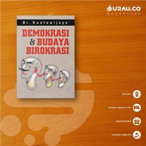 Buku Demokrasi dan Budaya Birokrasi