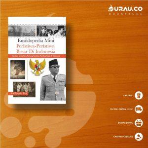 Buku Ensiklopedia Mini Peristiwa-Peristiwa Besar di Indonesia