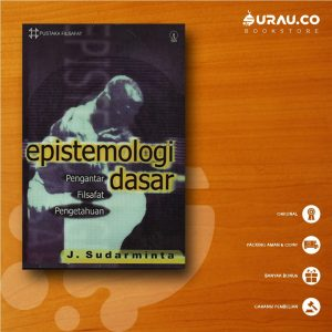 Buku Epistemologi Dasar Pengantar Filsafat Pengetahuan