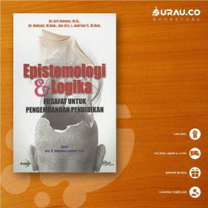 Buku Epistemologi dan Logika Filsafat untuk Pengembangan Pendidikan - Istana Agency