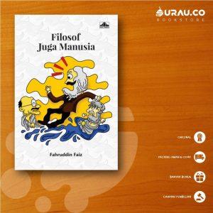 Buku Filosof Juga Manusia - MJS
