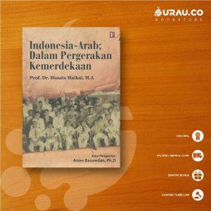 Buku Indonesia Arab Dalam Pergerakan Kemerdekaan