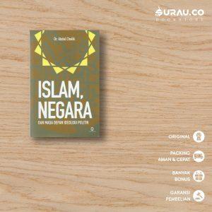 Buku Islam Negara dan Masa Depan Ideologi Politik - Surau