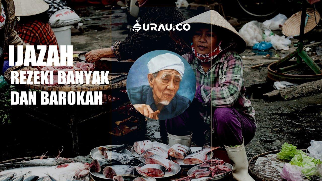 Ijazah Rezeki Banyak dan Barokah dari Mbah Moen Surau